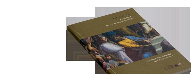Foto des »Um 1808: Neuordnung der Wissensarten«-Covers